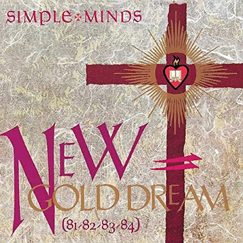 Simple Minds - New Gold Dream (81-82-83-84) [Super Deluxe Edition] (Alternative Mixes, Roughs and Demos) - Zortam Music