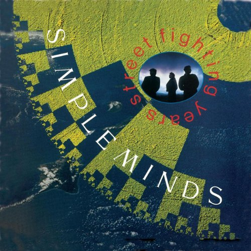 Simple Minds - Street Fighting Years - Zortam Music