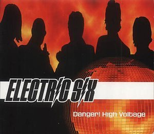 Electric Six - Danger! High Voltage - Zortam Music