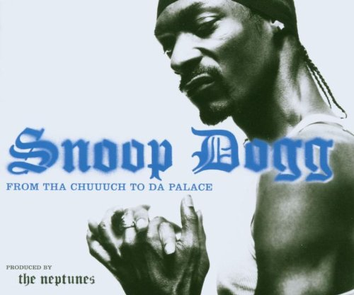 Snoop Dogg - From Tha Chuuuch To Da Palace - Zortam Music