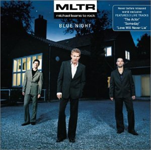 Michael Learns to Rock - Blue Night Lyrics - Zortam Music