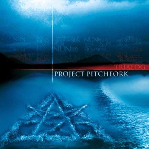 Project Pitchfork - Trialog - Zortam Music