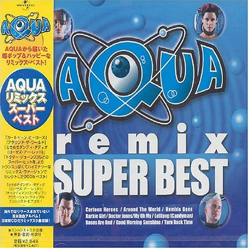 Aqua Remix: Super Best