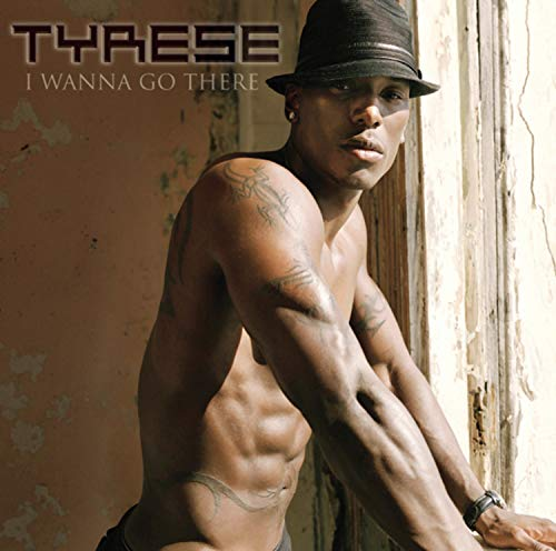 Tyrese-i wanna go there full album zipgolkes by boytoppgecri issuu.