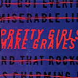 Albumcover für Pretty Girls Make Graves