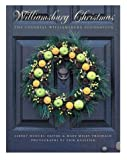 : Williamsburg Christmas: The Story of Decoration in the Colonial Capital