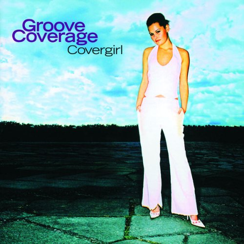Groove Coverage - Covergirl - Zortam Music