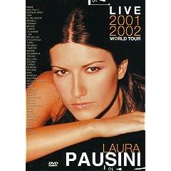Laura Pausini: Live 2001- 2002 World Tour