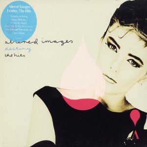 Altered Images - Destiny - The Hits - Zortam Music