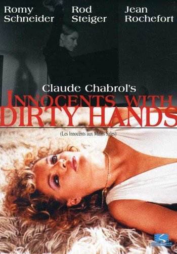 Les Innocents aux mains sales(Innocents with Dirty Hands) / Невинные с грязными руками (1974)
