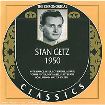 The Chronological Classics: Stan Getz 1950