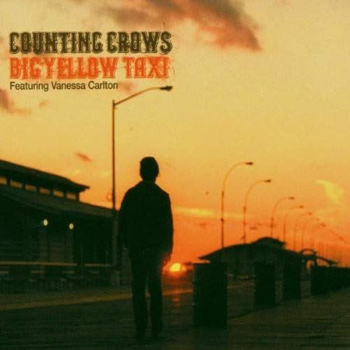 Counting Crows - Big Yellow Taxi (feat. Vanessa Carlton) - Zortam Music