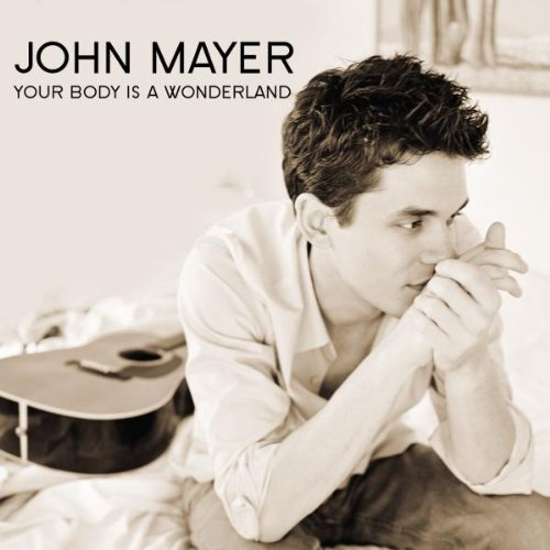 John Mayer - Your body is a wonderland - Zortam Music
