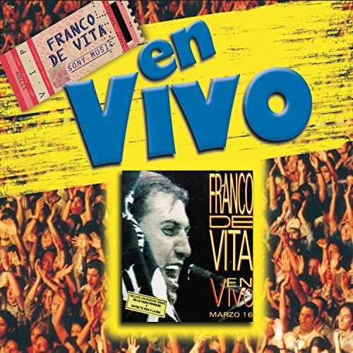 Franco De Vita - En Vivo Marzo 16 - Zortam Music