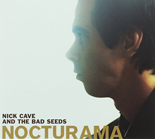 Nick Cave & The Bad Seeds - Nocturama - Zortam Music