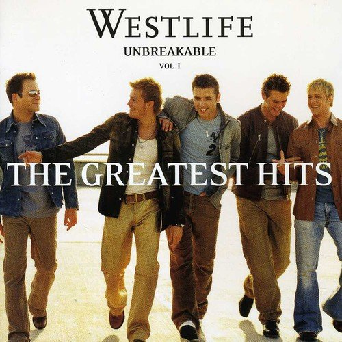 Westlife - Unbreakable (The Greatest Hits Vol.1) [ECD] [UK] - Zortam Music