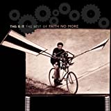 album art to This Is It: The Best of Faith No More
