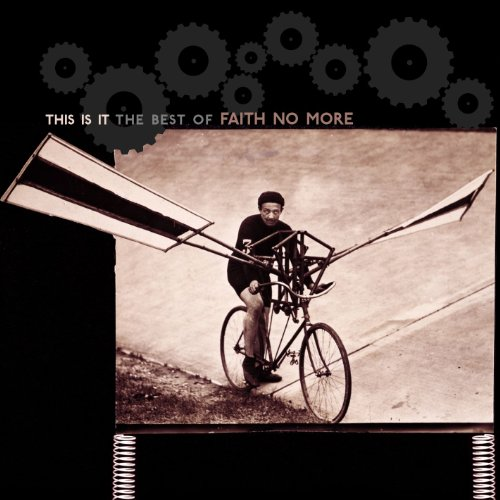 Faith No More - This Is It: The Best of Faith No More - Zortam Music