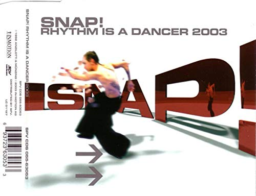 Snap - Rhythm Is a Dancer 2003 - Zortam Music