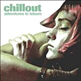 Capa do álbum Chillout: Adventures in Leisure