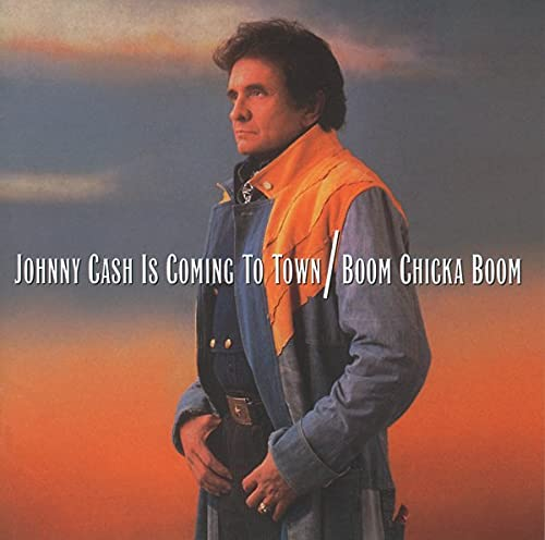 Johnny Cash - Johnny Cash Is Coming to Town/Boom Chicka Boom - Zortam Music