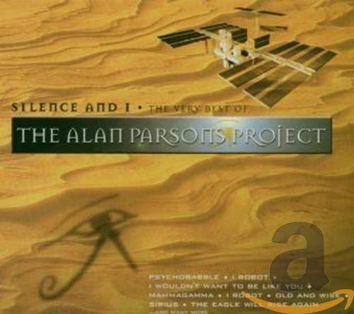The Alan Parsons Project - Silence & I: The Very Best of the Alan Parsons Project - Zortam Music