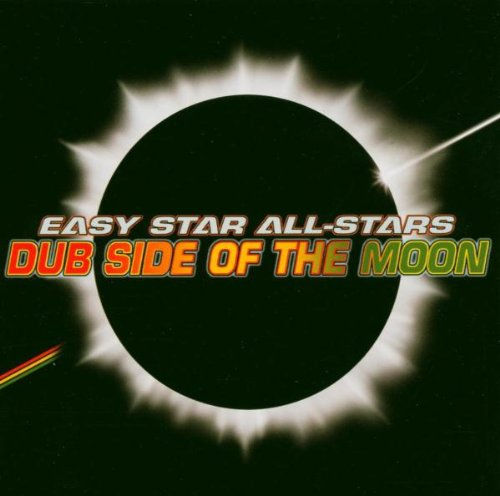 Easy Star All Stars - Dub Side of the Moon - Zortam Music
