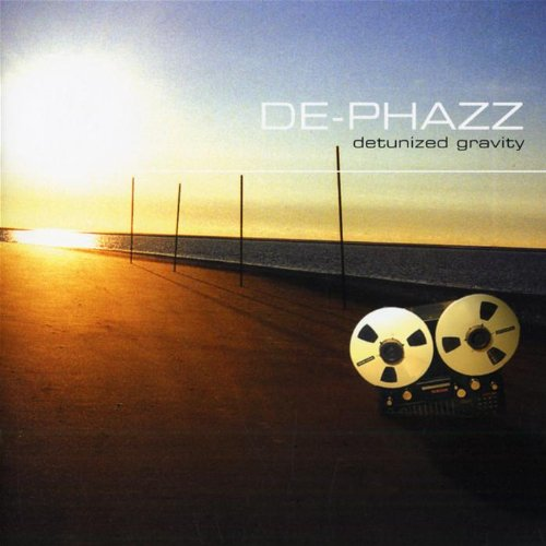 De-Phazz - Detunized Gravity - Zortam Music