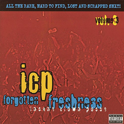 Insane Clown Posse - Forgotten Freshness Vol.3 - Zortam Music