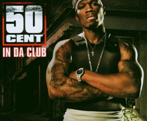 50 Cent - In Da Club (MCD) - Zortam Music
