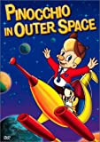 Get Pinocchio In Outer Space On Video