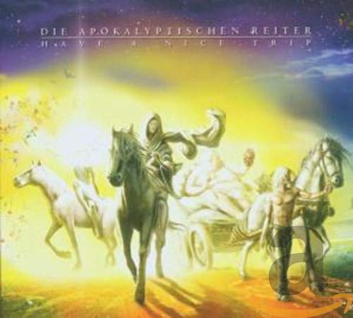 Die Apokalyptischen Reiter - Have A Nice Trip - Zortam Music