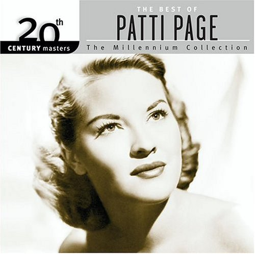 Patti Page - 20th Century Masters - The Millennium Collection: The Best of Patti Page - Zortam Music
