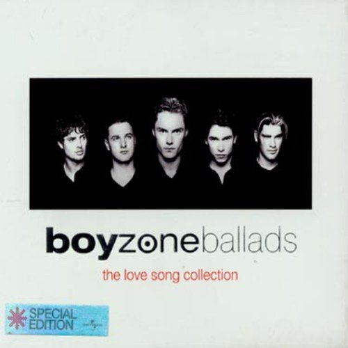 Boyzone - Ballads - The Love Songs Collection - Zortam Music