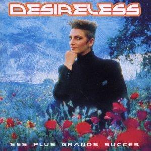 Desireless - Ses Plus Grands Succes - Zortam Music