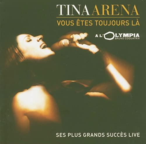Tina Arena - La Vous Etes Toujours - Zortam Music