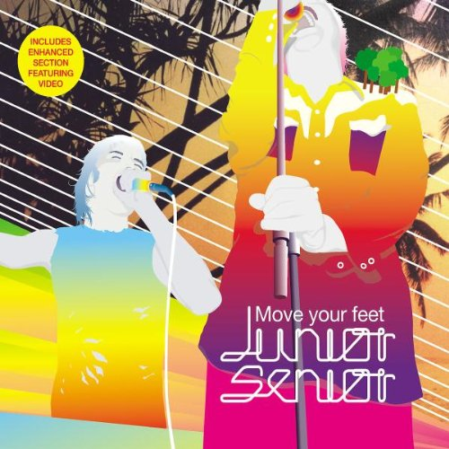 Junior Senior - Move Your Feet - Zortam Music