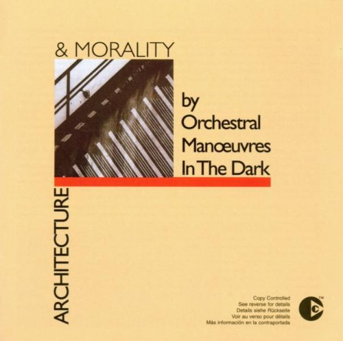 Orchestral Manoeuvres in the Dark - Architecture & Morality - Zortam Music