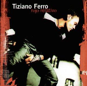 Tiziano Ferro - Rojo Relativo (2002) - Zortam Music