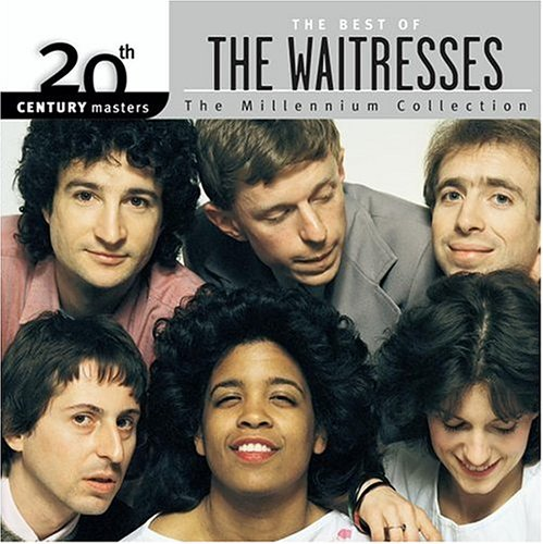 The Waitresses - 20th Century Masters - The Millennium Collection: The Best of The Waitresses - Zortam Music