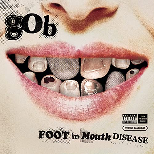 Gob - Foot In Mouth Disease - Zortam Music