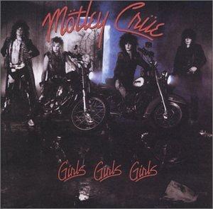 Motley Crue - Girls Girls Girls - Zortam Music