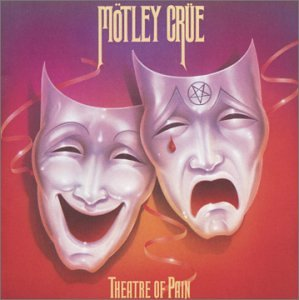 Motley Crue - Theatre Of Pain (2003 Remastered) - Zortam Music