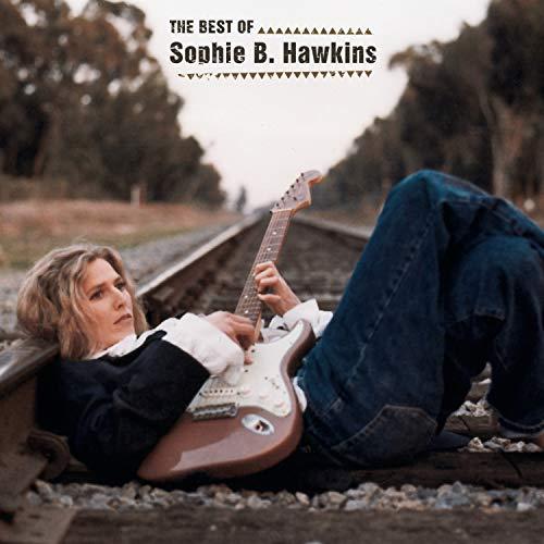 Sophie B. Hawkins - The Best of Sophie B. Hawkins - Zortam Music