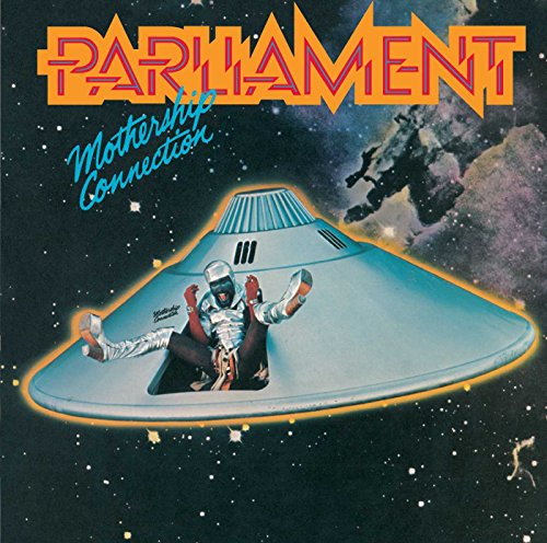 PARLIAMENT - Mothership Connection (Bonus Track) - Zortam Music
