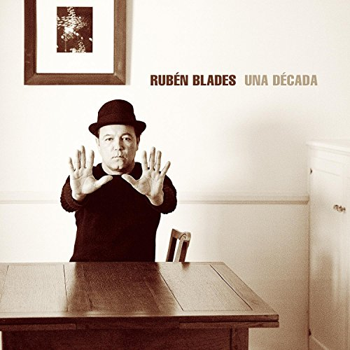 Ruben Blades - Una DAccada - Zortam Music