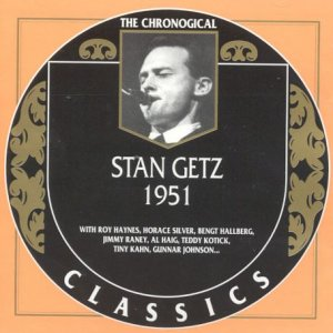 The Chronological Classics: Stan Getz 1951