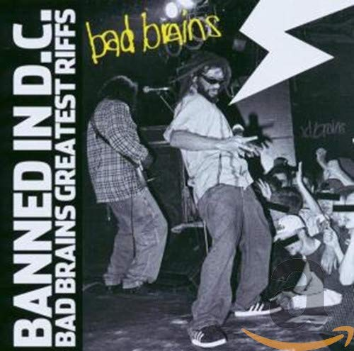 Banned in D.C.: Bad Brains Greatest Riffs