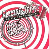 Album cover for Electrostripes: An Electro Tribute to The White Stripes