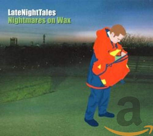 LateNightTales: Nightmares on Wax